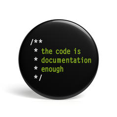 Geek Pin The Code Is Documentation Enough