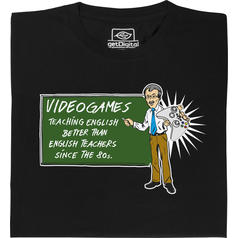 Video Games Teach English T-Shirt