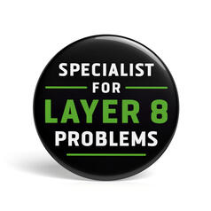 Geek Pin Specialist for Layer 8 Problems